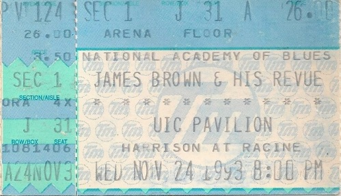 Ticket stub to James Brown & His Review at the UIC Pavilion - Wednesday November, 24, 1993